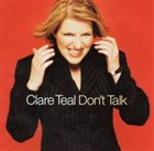 CLARE TEAL Don't Talk album cover