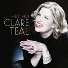 CLARE TEAL Hey Ho album cover