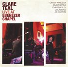 CLARE TEAL Live at the Ebenezer Chapel album cover