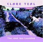 CLARE TEAL The Road Less Travelled album cover