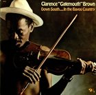 CLARENCE 'GATEMOUTH' BROWN Down South...In The Bayou Country album cover