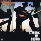 CLARENCE 'GATEMOUTH' BROWN Standing My Ground album cover