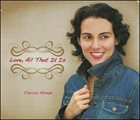 CLARICE ASSAD Love, All That it is album cover