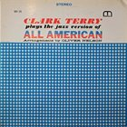 CLARK TERRY All American album cover