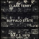 CLARK TERRY Buffalo State May 3, 1979 album cover