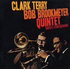 CLARK TERRY Clark Terry & Bob Brookmeyer Quintet : Complete Studio Recordings album cover