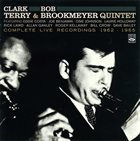 CLARK TERRY Clark Terry Bob Brookmeyer : Complete Live Recordings album cover