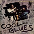 CLARK TERRY Clark Terry / Cecil Payne ‎: Cool Blues album cover