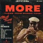 CLARK TERRY Clark Terry Sextet Featuring Ben Webster : More (Theme From Mondo Cane) album cover