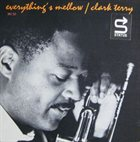CLARK TERRY Everything`s Mellow album cover