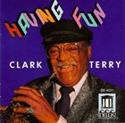 CLARK TERRY Having Fun album cover