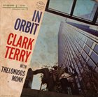 CLARK TERRY In Orbit (aka C.T. Meets Monk aka Globetrotters) album cover