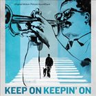 CLARK TERRY Keep On Keepin' On album cover