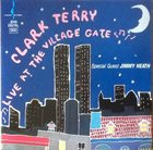 CLARK TERRY Live at the Village Gate album cover