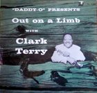 CLARK TERRY Out on a Limb album cover