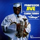 CLARK TERRY Professor Jive - A Jazz Symphony By Charles Schwartz album cover