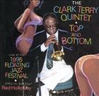 CLARK TERRY Top And Bottom-Live At The 1995 Floating Jazz Festival album cover