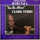CLARK TERRY Yes, the Blues album cover