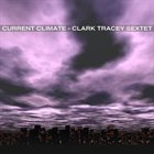 CLARK TRACEY Current Climate album cover