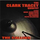 CLARK TRACEY The Calling album cover