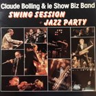CLAUDE BOLLING Claude Bolling & Le Show Biz Band ‎: Swing Session + Jazz Party album cover