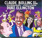 CLAUDE BOLLING Claude Bolling Big Band ‎: Black Brown And Beige / A Drum Is A Woman album cover