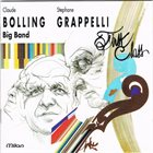 CLAUDE BOLLING Claude Bolling Big Band - Stéphane Grappelli : First Class album cover