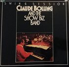 CLAUDE BOLLING Claude Bolling Et Le Show Biz Band ‎: Swing Session album cover