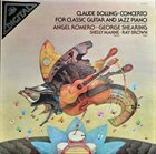 CLAUDE BOLLING Concerto for Classic Guitar and Jazz Piano album cover