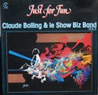 CLAUDE BOLLING Just For Fun album cover