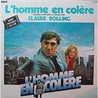 CLAUDE BOLLING L'Homme En Colère (Bande Originale Du Film) album cover