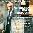 CLAUDE BOLLING Netchaïev Est De Retour / On Ne Meurt Que 2 Fois album cover