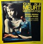 CLAUDE BOLLING On Ne Meurt Que Deux Fois album cover