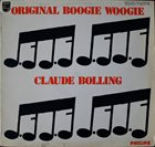 CLAUDE BOLLING Original Boogie Woogie (aka The Original Bolling Boogie) album cover
