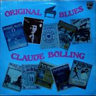 CLAUDE BOLLING Original Piano Blues (aka The Original Bolling Blues) album cover