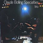 CLAUDE BOLLING Specialties Trio album cover