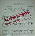 CLAUDE HOPKINS Crazy Fingers album cover