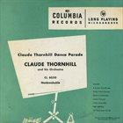 CLAUDE THORNHILL Claude Thornhill Dance Parade album cover