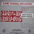 CLAUDE THORNHILL Claude Thornhill Goes Modern album cover