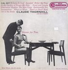 CLAUDE THORNHILL Dinner For Two album cover