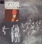 CLAUDE THORNHILL The Memorable Claude Thornhill album cover