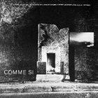 CLAUDINE FRANÇOIS Claudine François, Jean Querlier, Bruno Girard, Pierre Jacquet, Jean-Louis Mechali : Comme Si album cover