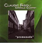 CLAUDIO FASOLI Claudio Fasoli Emerald Quartet : Promenade album cover