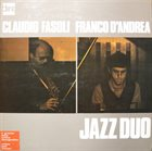 CLAUDIO FASOLI Claudio Fasoli, Franco D'Andrea : Jazz Duo album cover