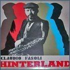CLAUDIO FASOLI Claudio Fasoli Jazz Group : Hinterland album cover