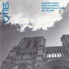 CLAUDIO FASOLI Claudio Fasoli, Mick Goodrick, Paolino Dalla Porta, Bill Elgart : Cities album cover