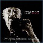 CLAUDIO FASOLI Claudio Fasoli N.Y. 4et  : Selfie album cover