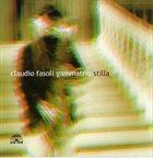 CLAUDIO FASOLI Gammatrio : Stilla album cover