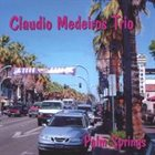 CLAUDIO MEDEIROS Palm Springs album cover