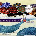 CLAUDIO RODITI Claudio, Rio & Friends album cover